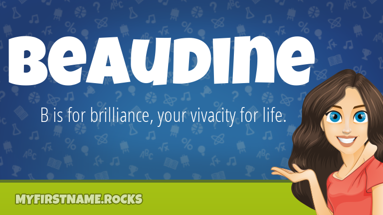 My First Name Beaudine Rocks!