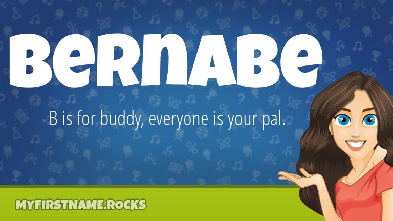 My First Name Bernabe Rocks!
