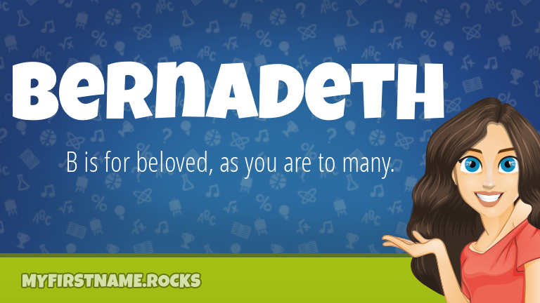 My First Name Bernadeth Rocks!