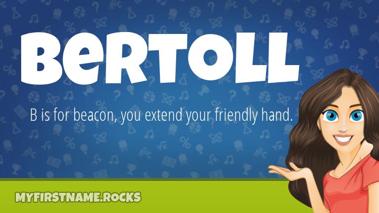 My First Name Bertoll Rocks!