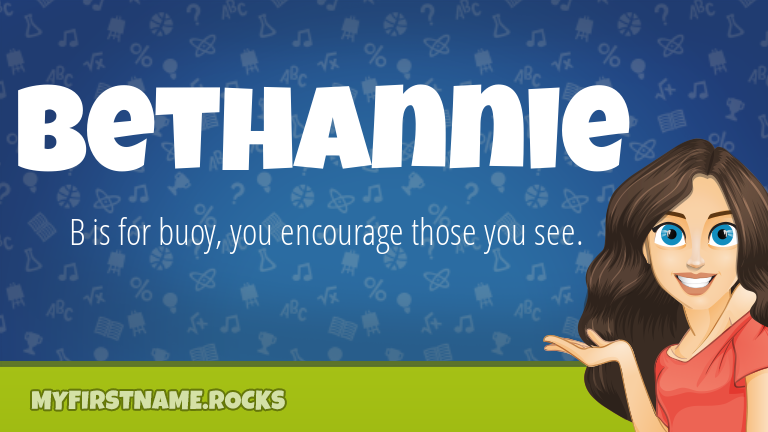My First Name Bethannie Rocks!