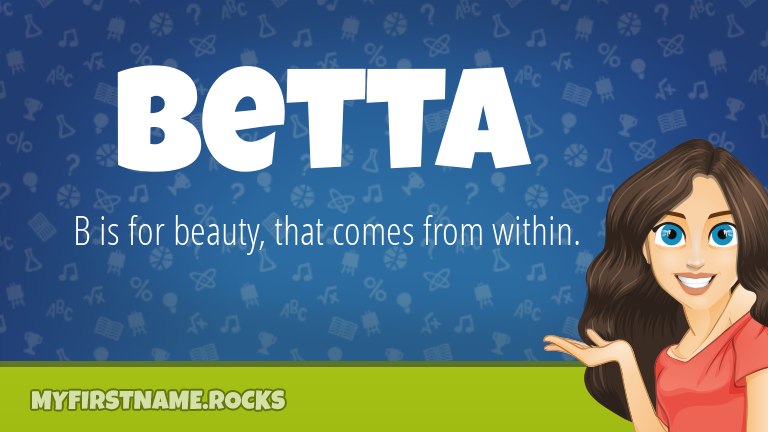 My First Name Betta Rocks!