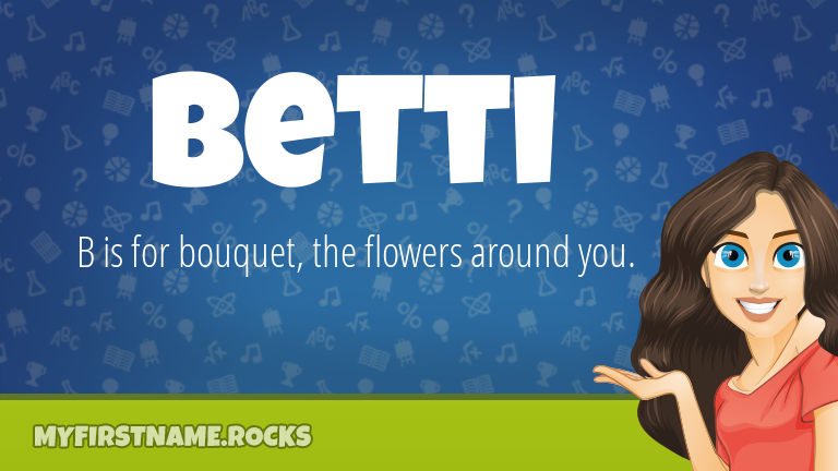 My First Name Betti Rocks!