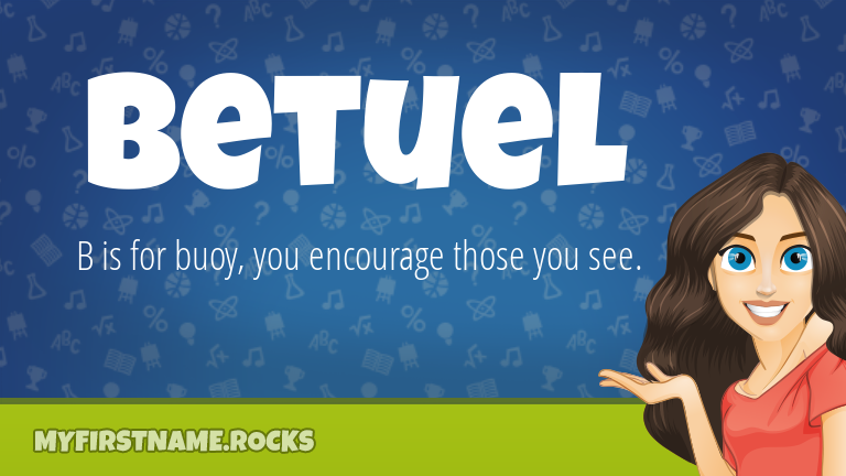 My First Name Betuel Rocks!