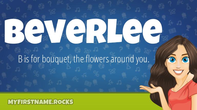 My First Name Beverlee Rocks!