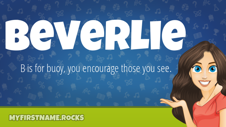My First Name Beverlie Rocks!