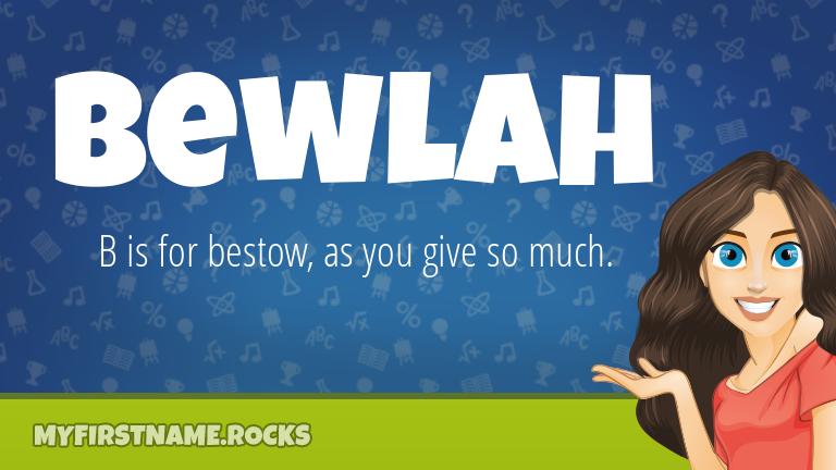 My First Name Bewlah Rocks!