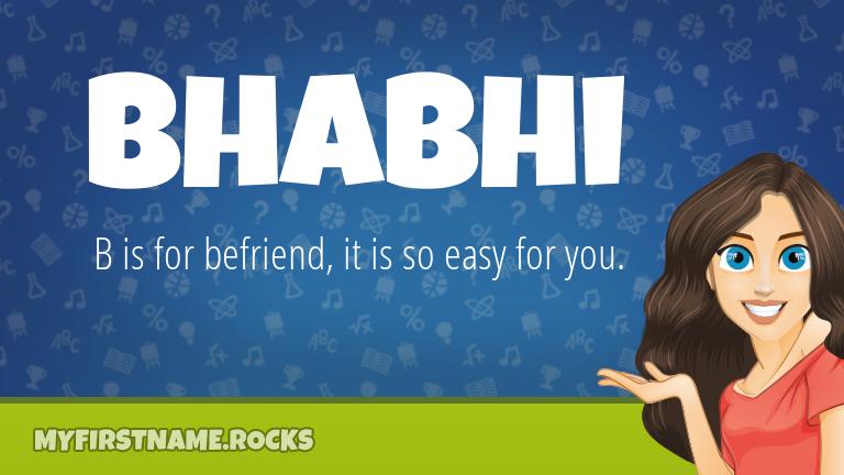 My First Name Bhabhi Rocks!