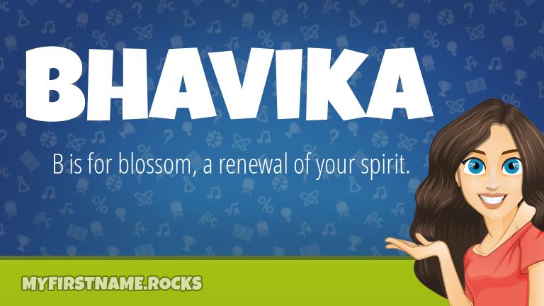 My First Name Bhavika Rocks!