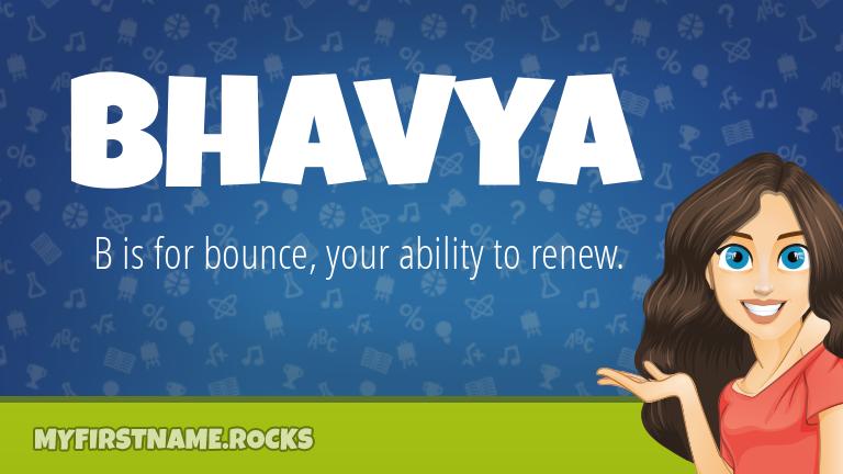 My First Name Bhavya Rocks!