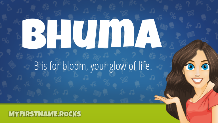 My First Name Bhuma Rocks!