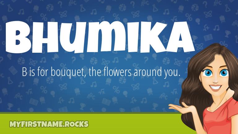 My First Name Bhumika Rocks!