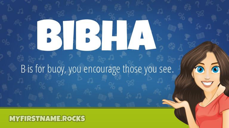 My First Name Bibha Rocks!