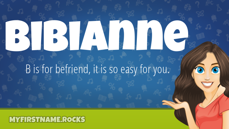 My First Name Bibianne Rocks!