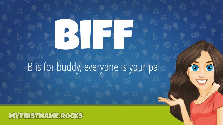 My First Name Biff Rocks!