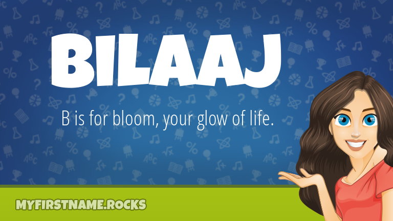 My First Name Bilaaj Rocks!