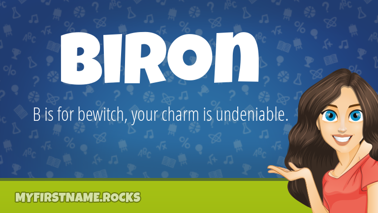 My First Name Biron Rocks!