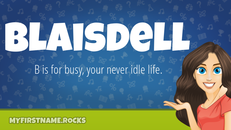 My First Name Blaisdell Rocks!