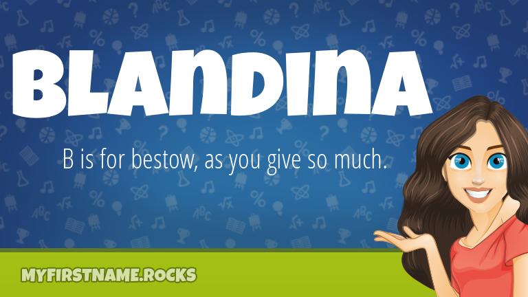 My First Name Blandina Rocks!