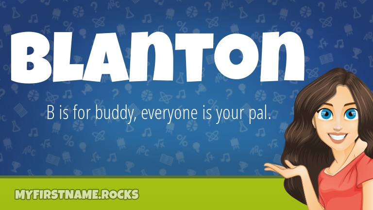 My First Name Blanton Rocks!