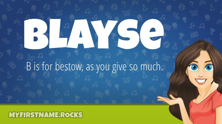 My First Name Blayse Rocks!