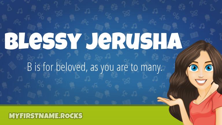 My First Name Blessy Jerusha Rocks!