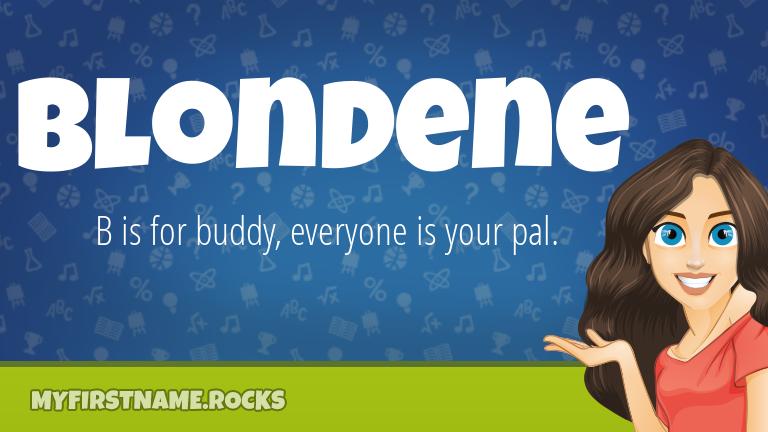 My First Name Blondene Rocks!