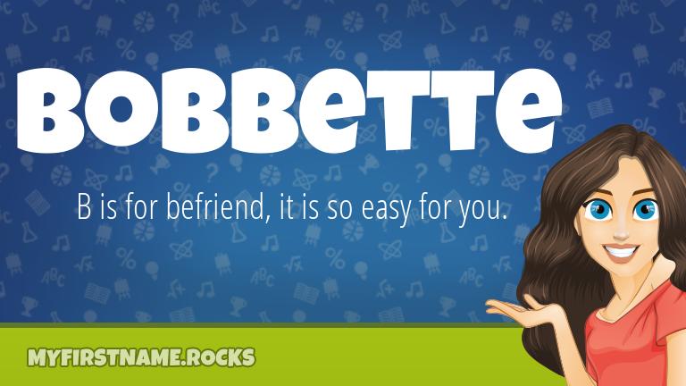 My First Name Bobbette Rocks!