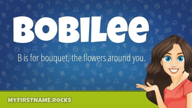 My First Name Bobilee Rocks!
