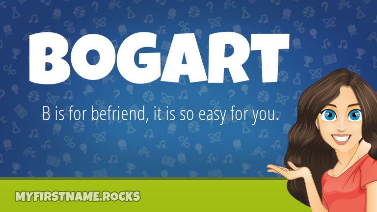 My First Name Bogart Rocks!