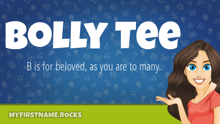 My First Name Bolly Tee Rocks!