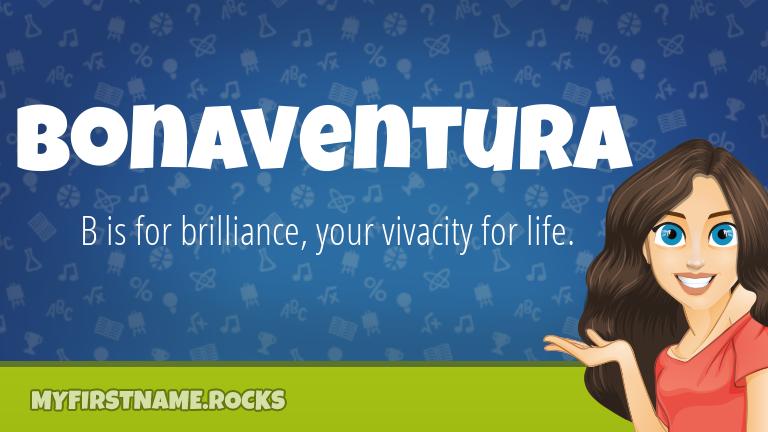 My First Name Bonaventura Rocks!