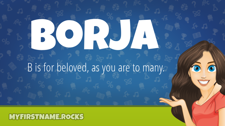 My First Name Borja Rocks!