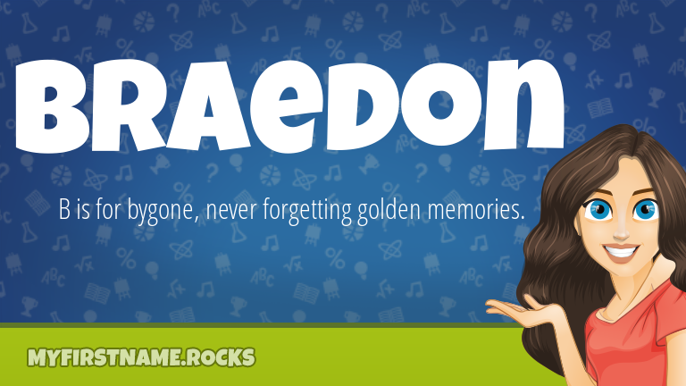 My First Name Braedon Rocks!