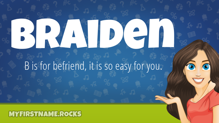 My First Name Braiden Rocks!