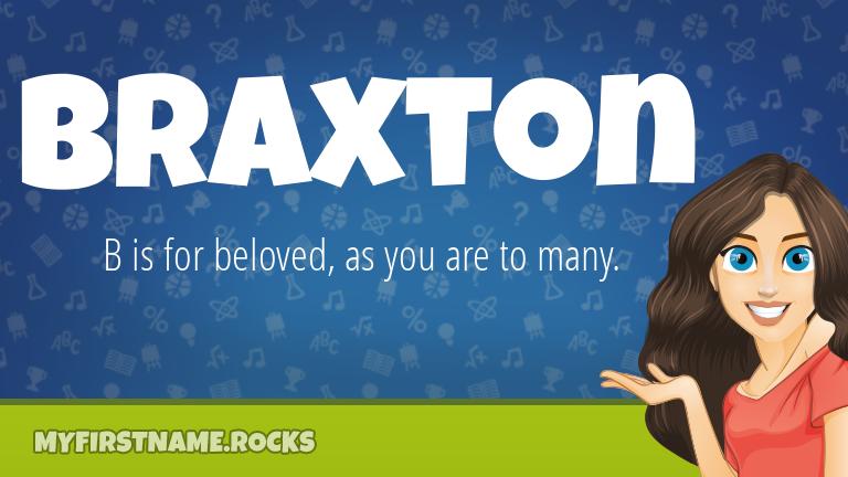 My First Name Braxton Rocks!