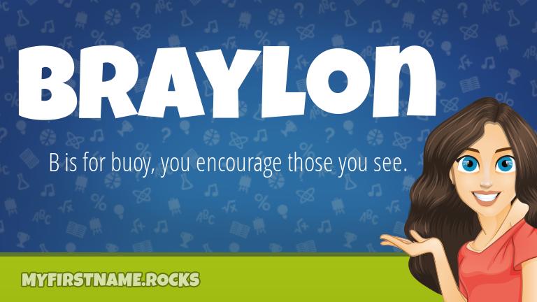 My First Name Braylon Rocks!