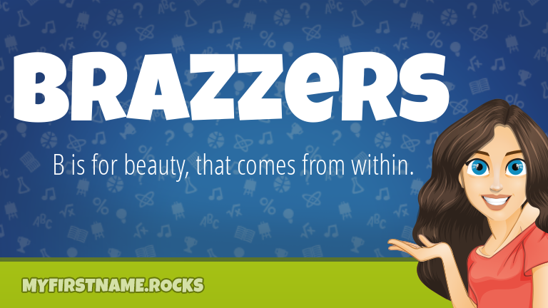 My First Name Brazzers Rocks!