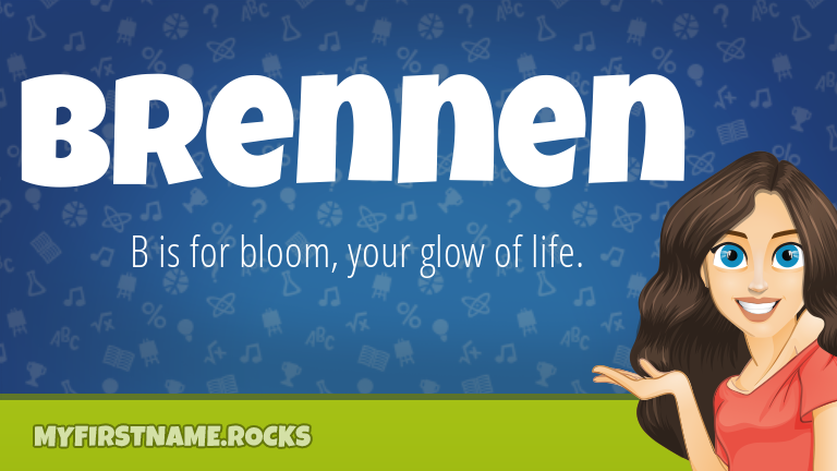 My First Name Brennen Rocks!