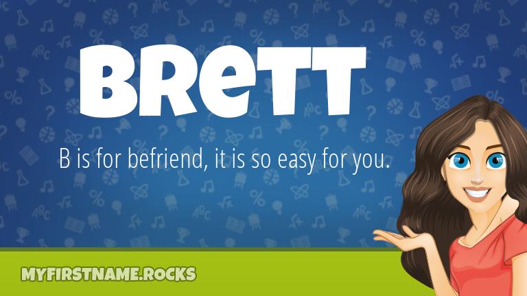 My First Name Brett Rocks!