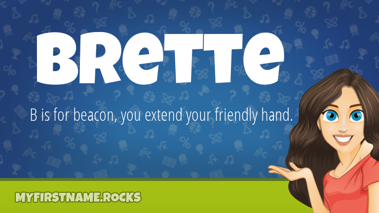 My First Name Brette Rocks!