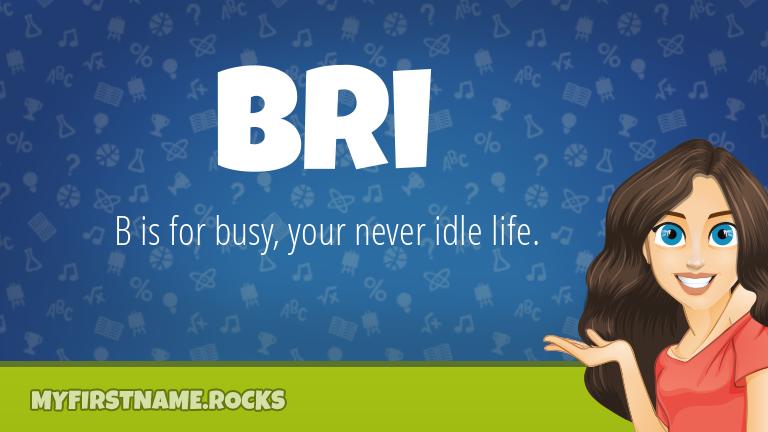 My First Name Bri Rocks!