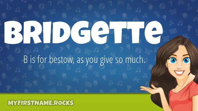 My First Name Bridgette Rocks!