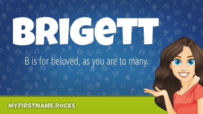 My First Name Brigett Rocks!