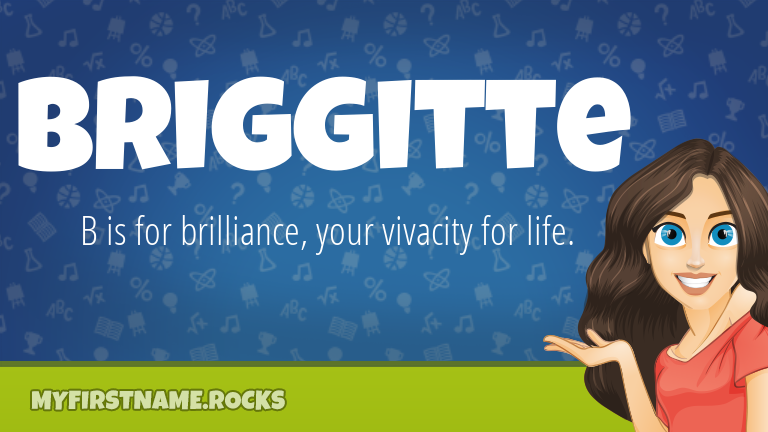 My First Name Briggitte Rocks!