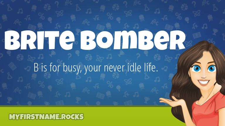 My First Name Brite Bomber Rocks!