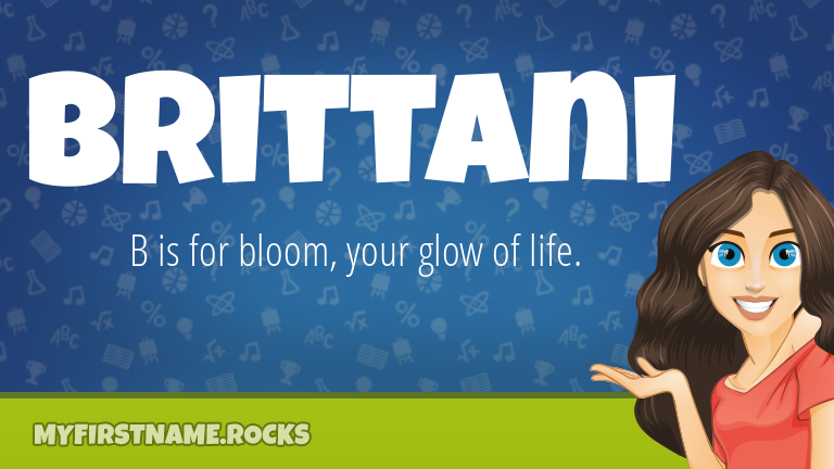 My First Name Brittani Rocks!
