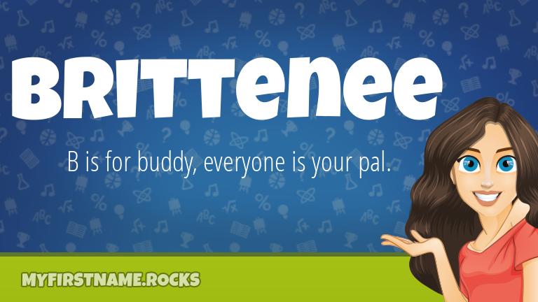 My First Name Brittenee Rocks!