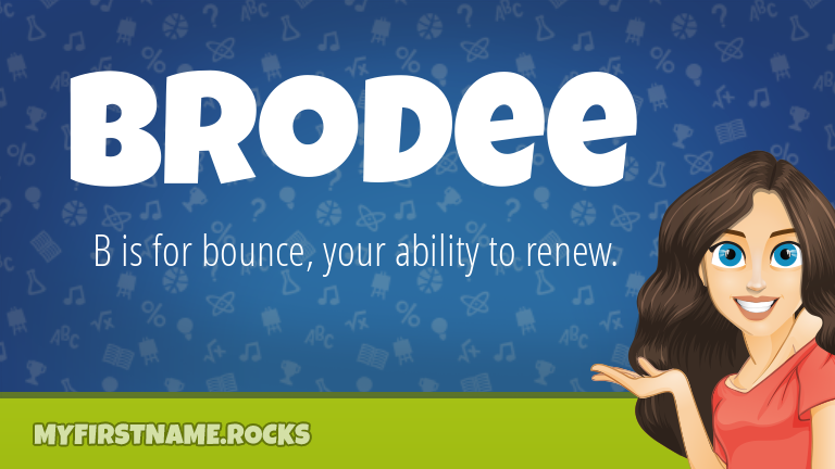 My First Name Brodee Rocks!