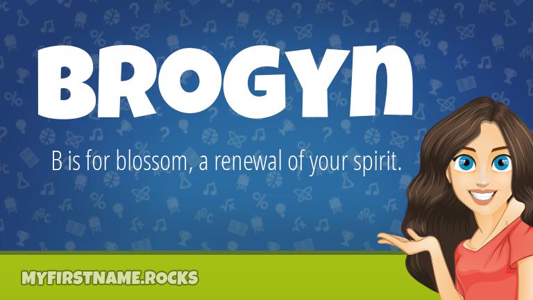 My First Name Brogyn Rocks!
